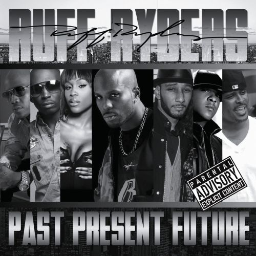 Ruff Ryders: Past, Present, Future