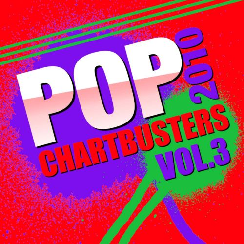 Pop Chartbusters 2010, Vol. 3
