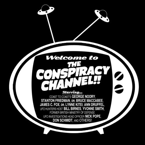 Welcome to the Conspiracy Channel