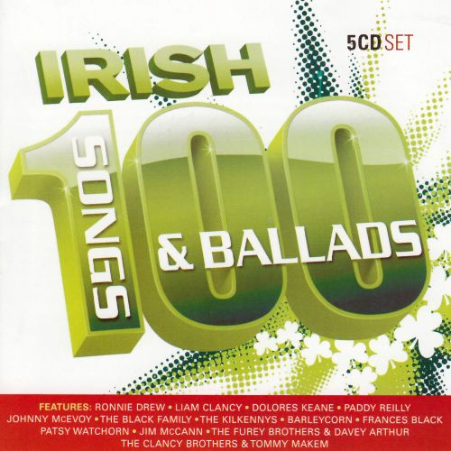 100 Greatest Irish Ballads and Songs - Various Artists | Songs ...