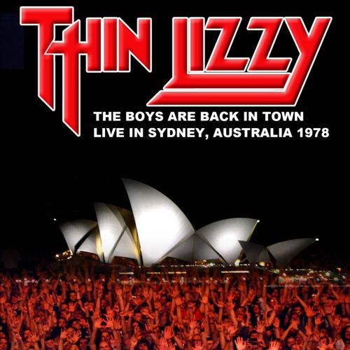 The Boys Are Back In Town: Live in Sydney, Australia 1978