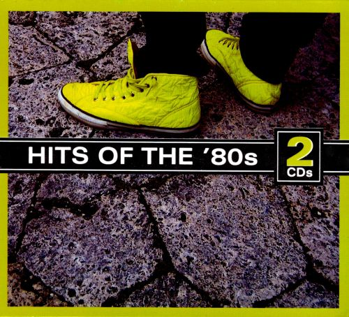 Hits of the 80s [Sonoma]