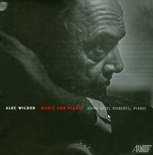 Alec Wilder: Music for Piano