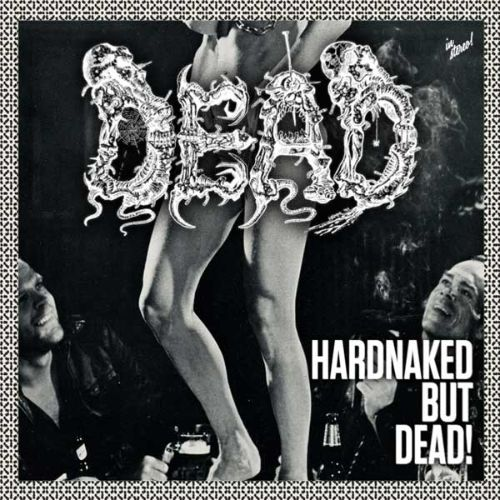 Hardnaked...But Dead