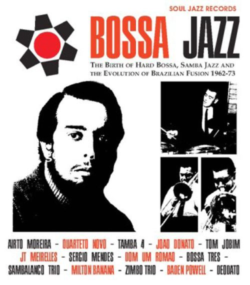 Bossa Jazz Vol. 1: Birth of Hard Bossa Jazz '62-73