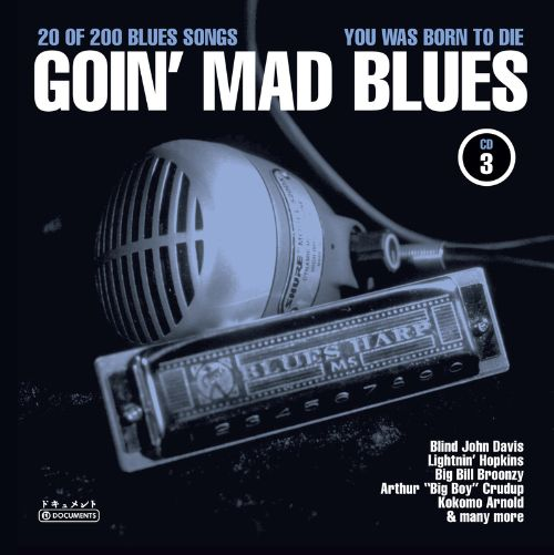 Goin' Mad Blues, Vol. 3