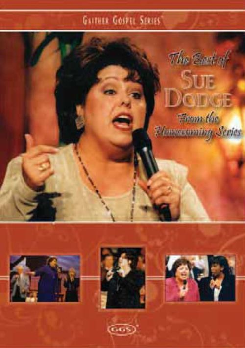 The Best of Sue Dodge from the Homecoming Series [DVD]