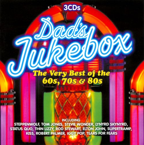 Dad's Jukebox: The Very Best Of The 60's, 70's & 80's