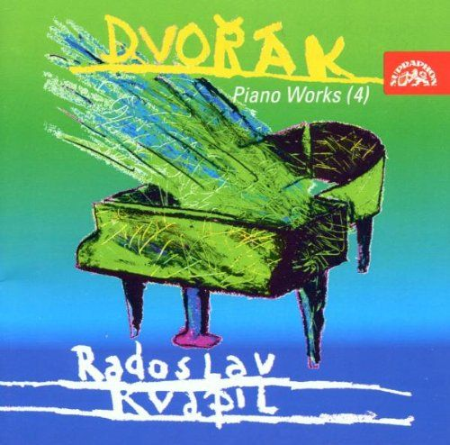 Dvorák: Piano Works, Vol. 4