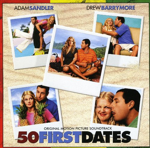 50 1st dates songs