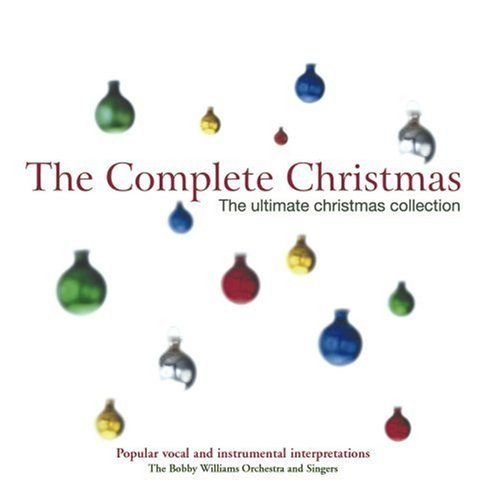 The Complete Christmas: The Ultimate Christmas Collection