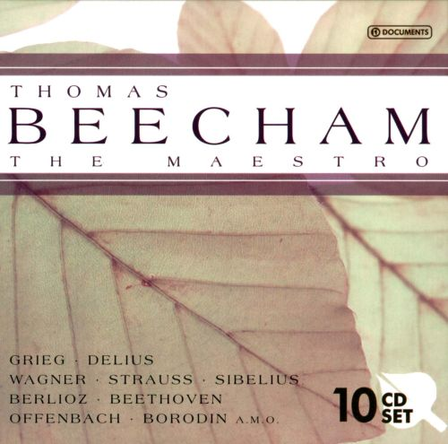 Thomas Beecham: The Maestro