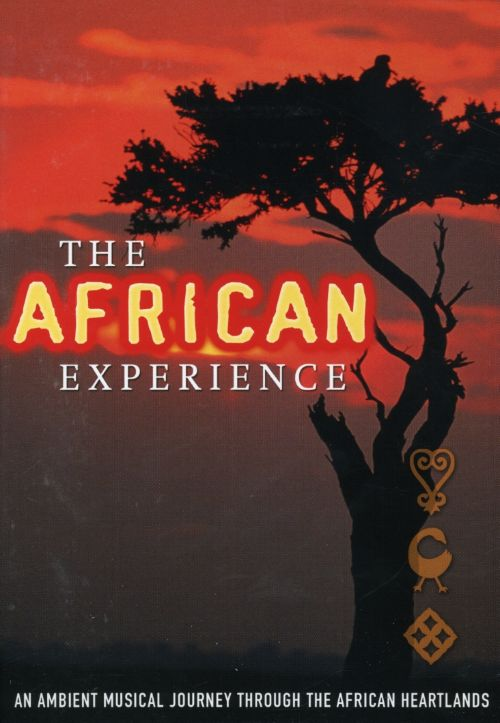 The African Experience: An Ambient Musical Journey Through The African Heartlands
