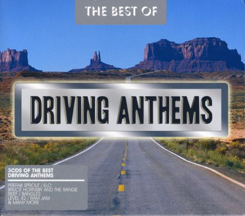 Best of Driving Anthems