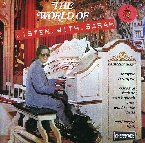 The World of Listen with Sarah