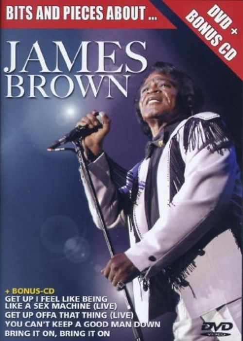 Bits & Pieces About James Brown - James Brown | Songs