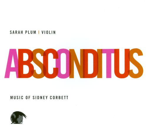 Absconditus: Music by Sidney Corbett
