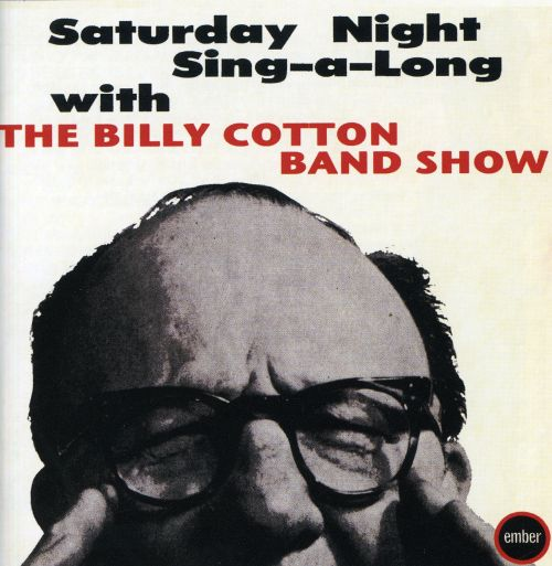 Saturday Night Sing-a-long with Billy Cotton Band Show