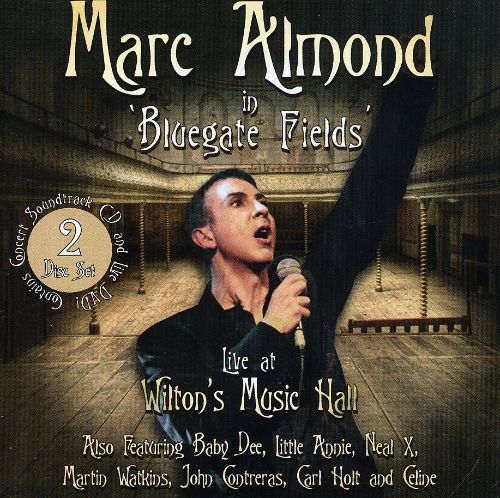 In Bluegate's Fields/Live at Wilton's Music Hall
