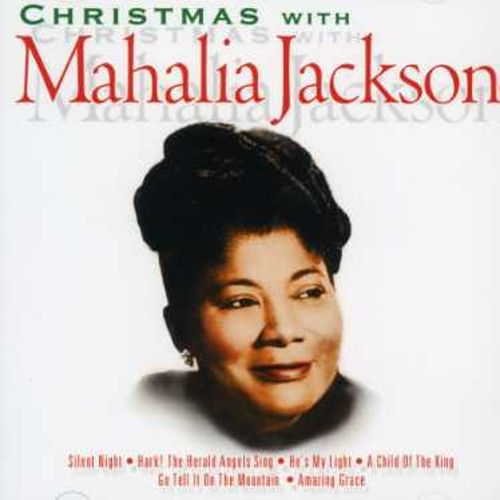 Christmas with Mahalia Jackson [DRG Christmas]