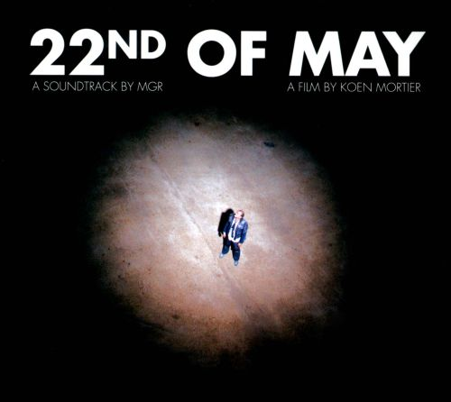 22nd of May: A Soundtrack By M.G.R.