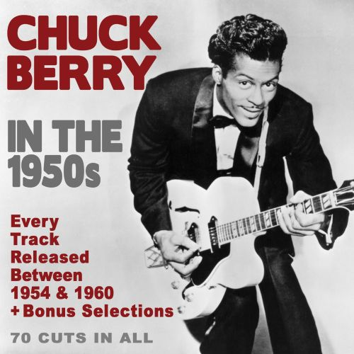 in the 1950s chuck berry songs reviews credits allmusic. Black Bedroom Furniture Sets. Home Design Ideas