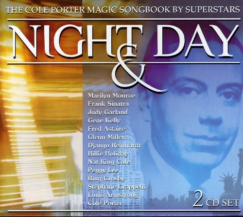 Night & Day: The Cole Porter Songbook by Superstars