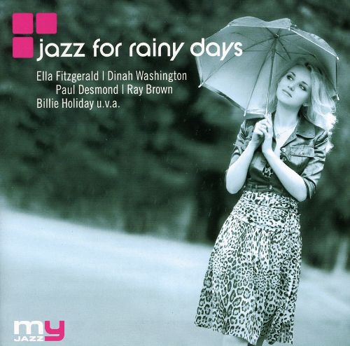 My Jazz: Jazz for Rainy Days