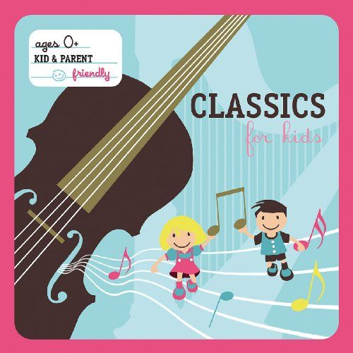 Hits for Kids: Classics for Kids