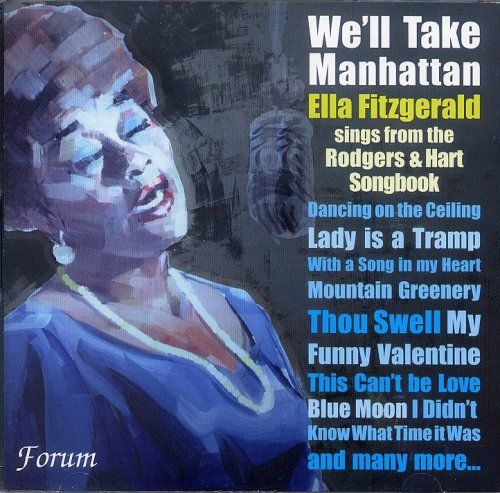 We'll Take Manhattan: Ella Fitzgerald Sings from the Rodgers & Hart Songbook