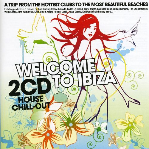 Welcome to Ibiza [CD #1]