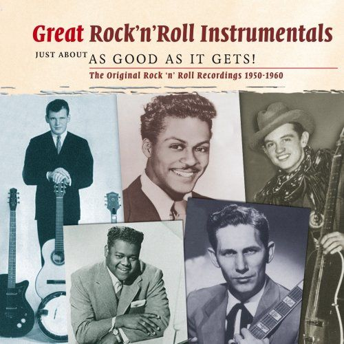 Great Rock & Roll Instrumentals: Just About as Good As It Gets