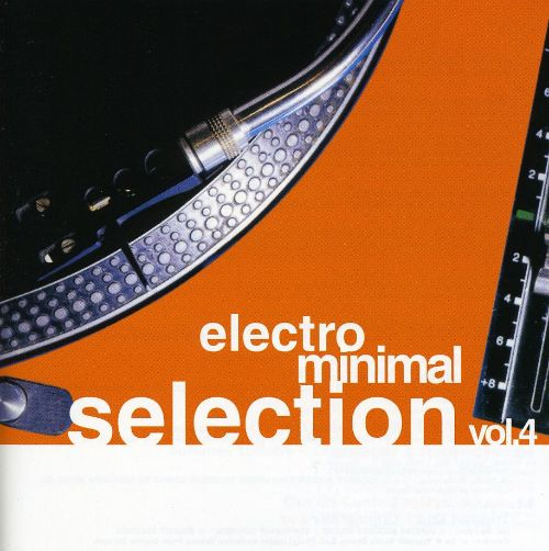 Electro Minimal Selection, Vol. 4