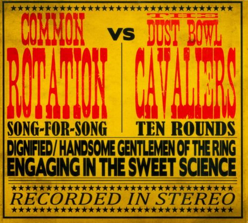 Common Rotation Vs. The Dust Bowl Cavalers