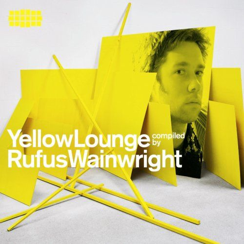 Yellow Lounge: Compiled by Rufus Wainwright