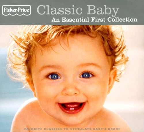 Classic Baby: An Essential First Collection