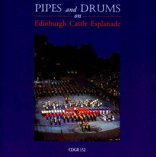 Pipes and Drums on Edinburgh Castle Esplanade