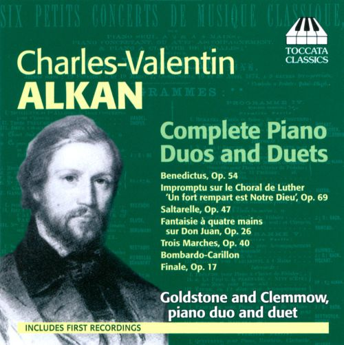 Charles-Valentin Alkan: Complete Piano Duos and Duets