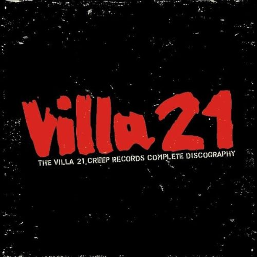 The Dark Years: The Villa 21 Creep Records Complete Discography