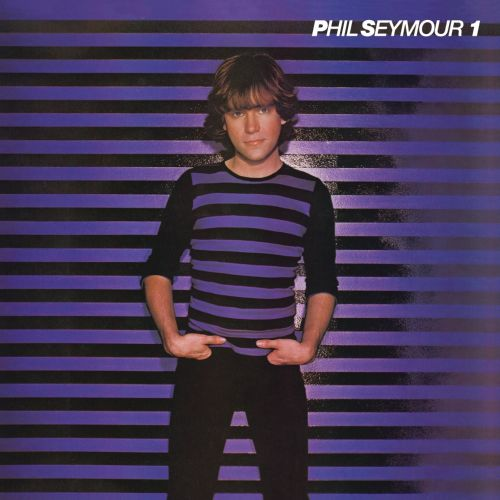 The Phil Seymour Archive Series, Vol. 1