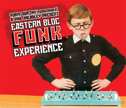 Eastern Bloc Funk Experience