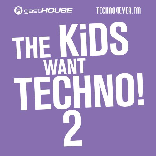 The Kids Want Techno, Vol. 2