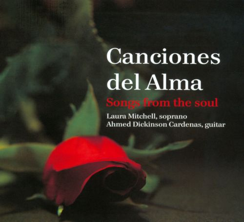 Canciones del Alma: Songs from the Soul