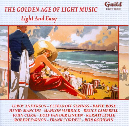 The Golden Age of Light Music: Light & Easy