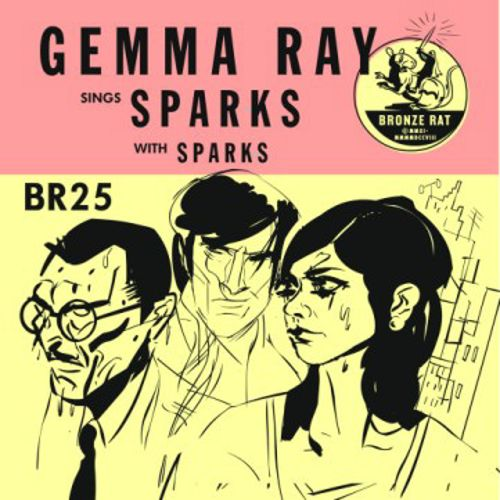 Gemma Ray Sings Sparks (With Sparks)