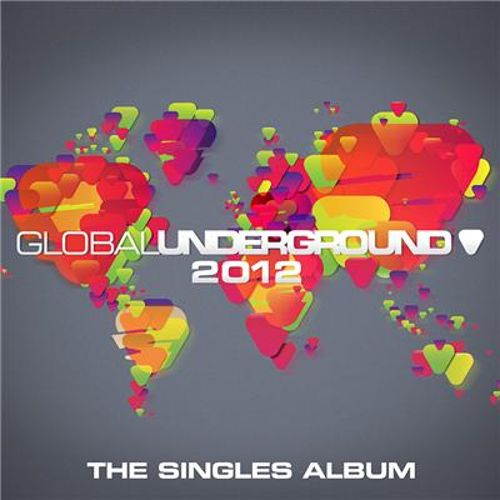 Global Underground 2012: The Singles Album