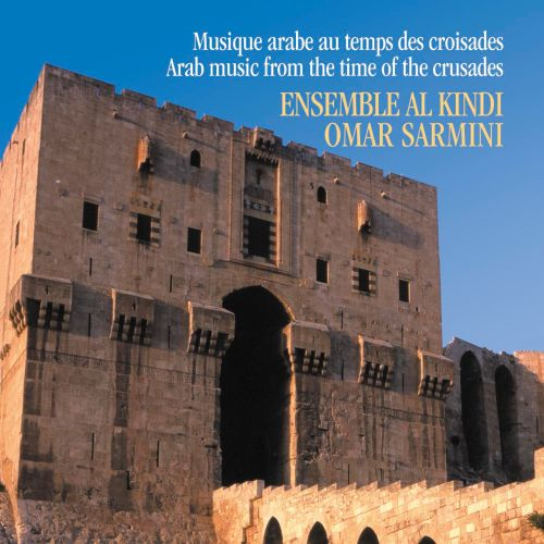 Arab Music from the Time of the Crusades