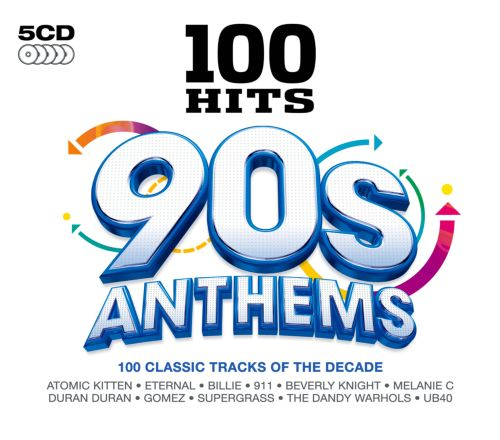 100 Hits: 90s Anthems - Various Artists