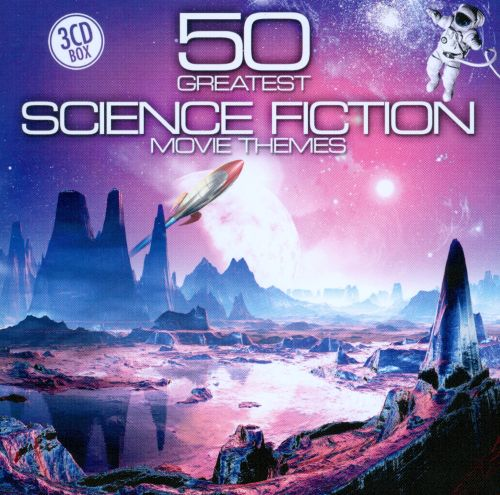 50 Greatest Science Fiction Movie Themes