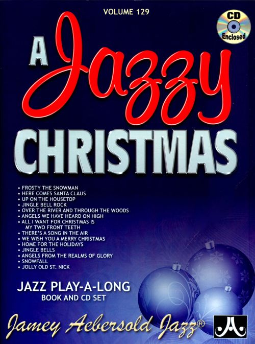 A Jazzy Christmas, Vol. 129 - Jamey Aebersold | Songs, Reviews ...
